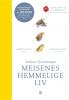 MEISENES HEMMELIGE LIV