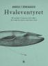 HVALEVENTYRET