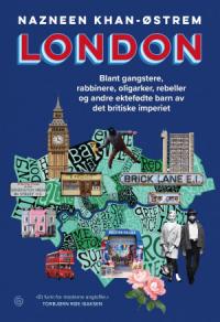 LONDON - BLANT GANGSTERE, RABBINERE, OLIGARKER OG ANDRE