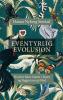 EVENTYRLIG EVOLUSJON
