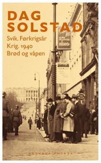 SVIK. FØRKRIGSÅR / KRIG. 1940 / BRØD OG VÅPEN