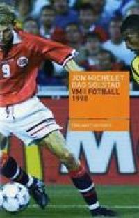 VM I FOTBALL 1998 (HFT)