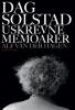 DAG SOLSTAD - USKREVNE MEMOARER