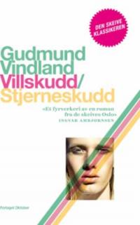 VILLSKUDD / STJERNESKUDD