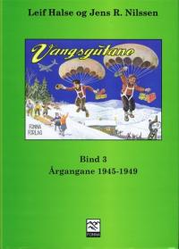 VANGSGUTANE BIND 3 - 1945-1949