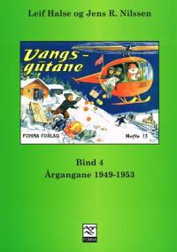 VANGSGUTANE BIND 4 - 1949-1953