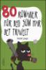80 ROMANER FOR DEG SOM HAR DET TRAVELT