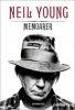NEIL YOUNG: MEMOARER