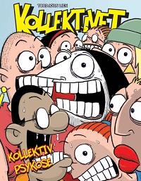 KOLLEKTIVET BOK 08 - KOLLEKTIV PSYKOSE
