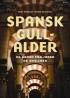 SPANSK GULLALDER