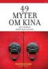 49 MYTER OM KINA