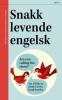 SNAKK LEVENDE ENGELSK