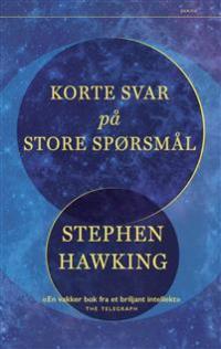 KORTE SVAR PÅ STORE SPØRSMÅL