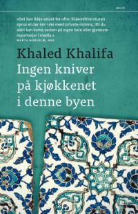 INGEN KNIVER PÅ KJØKKENET I DENNE BYEN