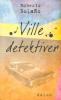 VILLE DETEKTIVER (HFT)