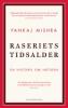 RASERIETS TIDSALDER