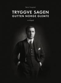 TRYGGVE SAGEN: GUTTEN NORGE GLEMTE