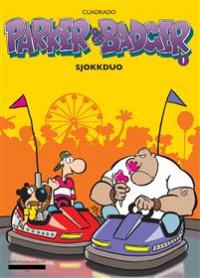 PARKER & BADGER - SJOKKDUO