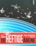 DE HEFTIGE ÅRENE