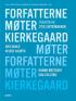 FORFATTERE MØTER KIERKEGAARD