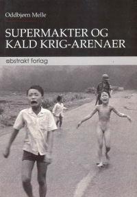 SUPERMAKTER OG KALD KRIG-ARENAER
