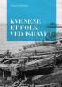 KVENENE - ET FOLK VED HAVET