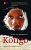 KONGO - HISTORIEN OM AFRIKAS HJERTE