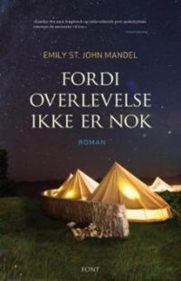 FORDI OVERLEVELSE IKKE ER NOK