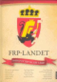FRP-LANDET - NORGE ETTER VALGET I 2009?