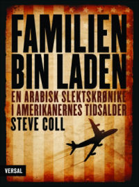 FAMILIEN BIN LADEN - EN ARABISK SLEKTSKRØNIKE I AMERIKANERNES TIDSALDER