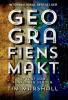 GEOGRAFIENS MAKT