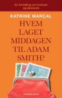 HVEM LAGET MIDDAGEN TIL ADAM SMITH