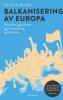 BALKANISERING AV EUROPA (PB)