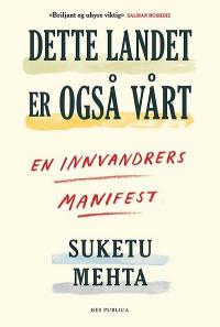 DETTE LANDET ER OGSÅ VÅRT