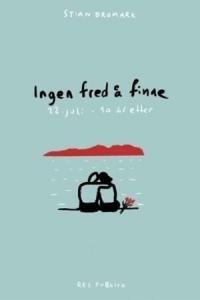 INGEN FRED Å FINNE