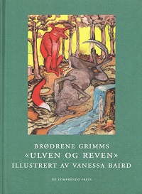 BRØDRENE GRIMMS ULVEN OG REVEN