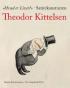 HVAD ER LIVET? - SATIREKUNSTNEREN THEODOR KITTELSEN