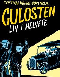 GULOSTEN - LIV I HELVETE