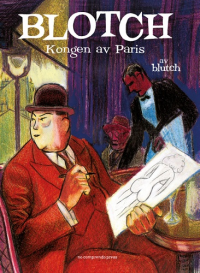 BLOTCH - KONGEN AV PARIS