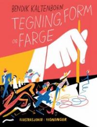 TEGNING, FORM OG FARGE
