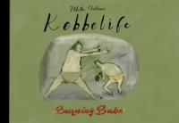 KEBBELIFE - BURNING BABE