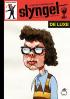 SLYNGEL DE LUXE