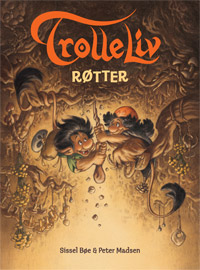 TROLLELIV 01 - RØTTER