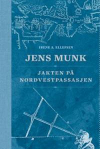 JENS MUNK - JAKTEN PÅ NORDVESTPASSASJEN
