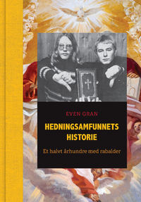 HEDNINGSAMFUNNETS HISTORIE