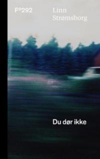DU DØR IKKE