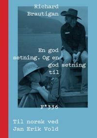 EN GOD SETNING. OG EN GOD SETNING TIL.