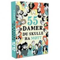 55 DAMER DU SKULLE HA MØTT