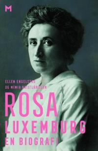 ROSA LUXEMBURG - EN BIOGRAFI