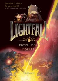 LIGHTFALL - BIND 1: KAMPEN MOT MØRKET
